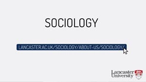 Sociology animation video link to lancaster university website