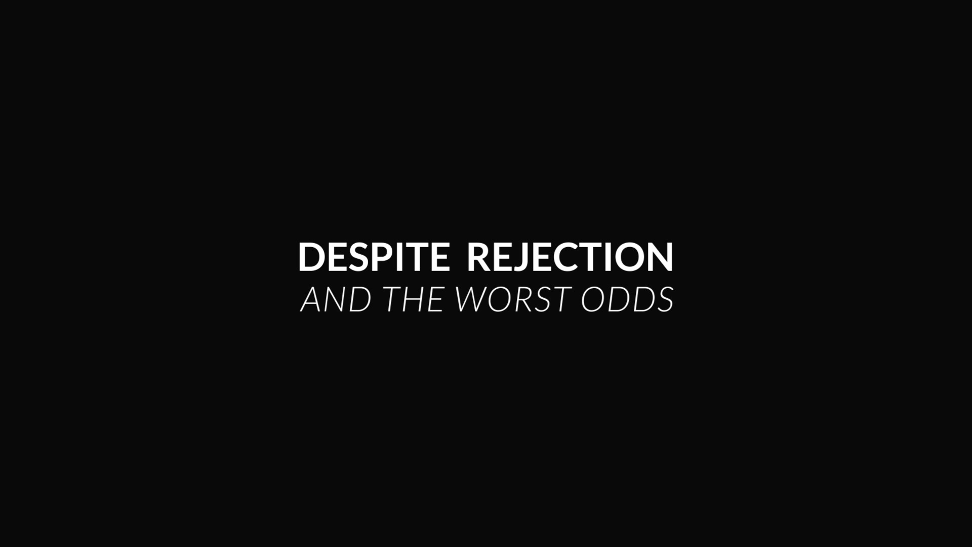 Despite rejection poem roll the dice