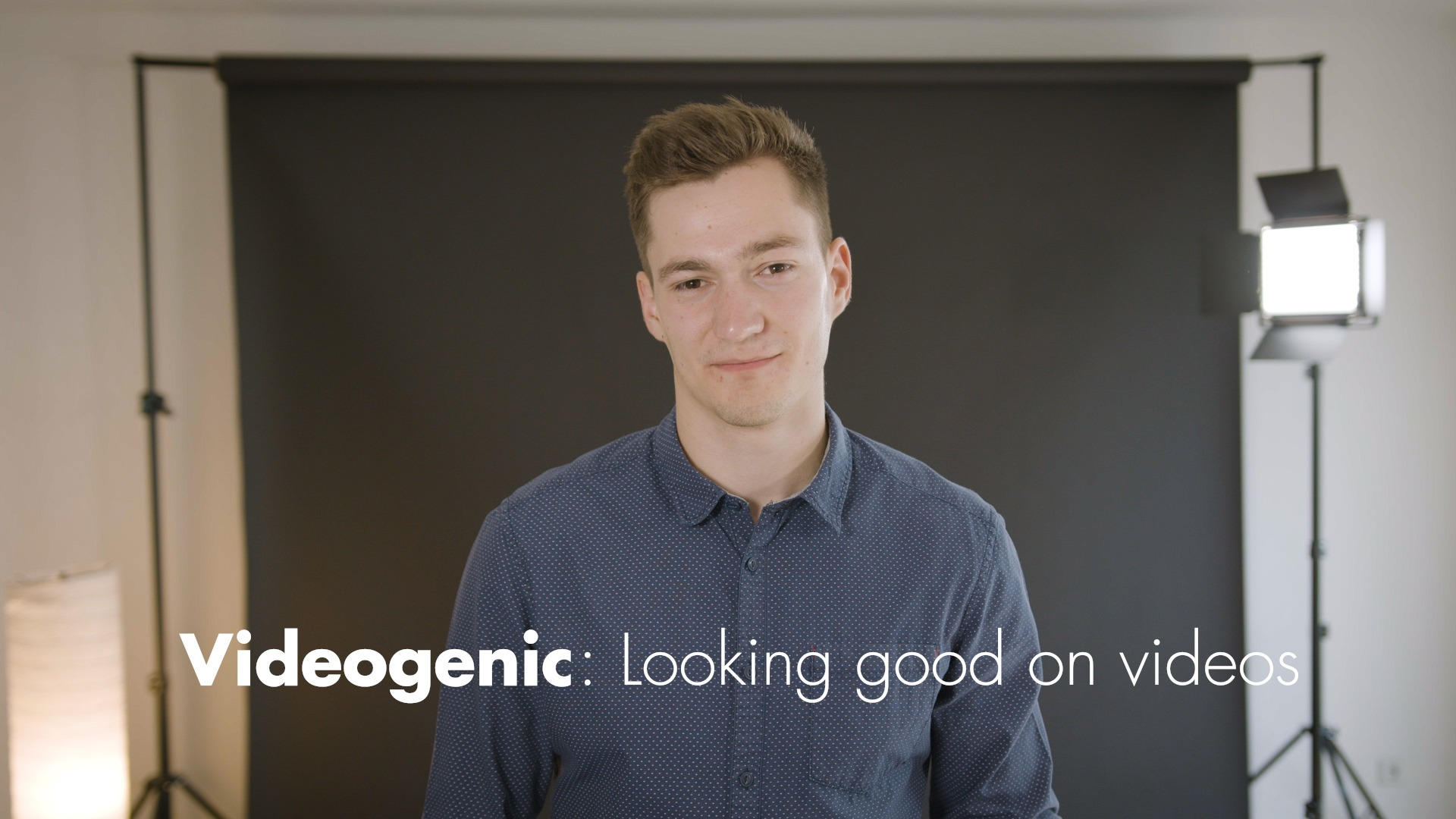 videogenic : looking good on videos
