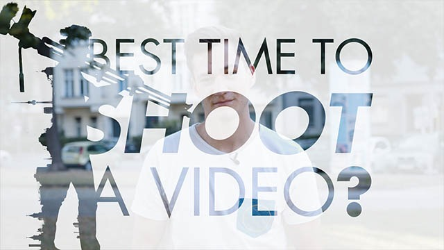 When is the Best Time to shoot a video