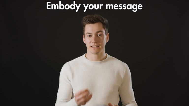 Embody your message