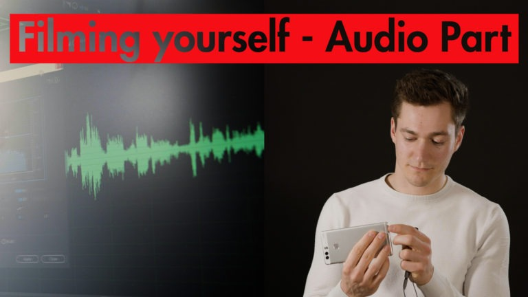 Filming Yourself - Audio Part