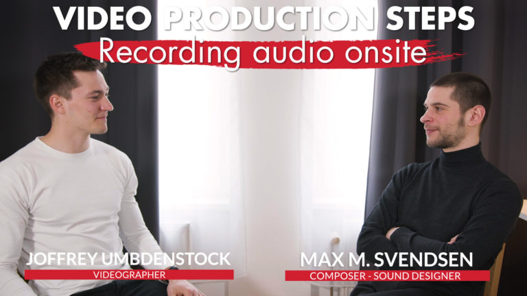ITW Video production steps Recording audio onsite